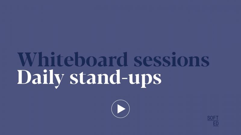 Whiteboard session: Daily Stand-Ups