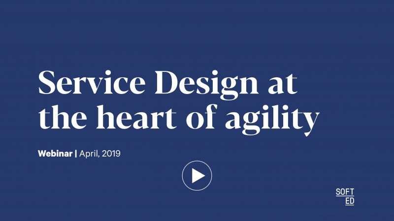Webinar: Service Design at the Heart of Agility