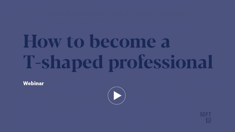 Webinar: How to become a T-shaped professional