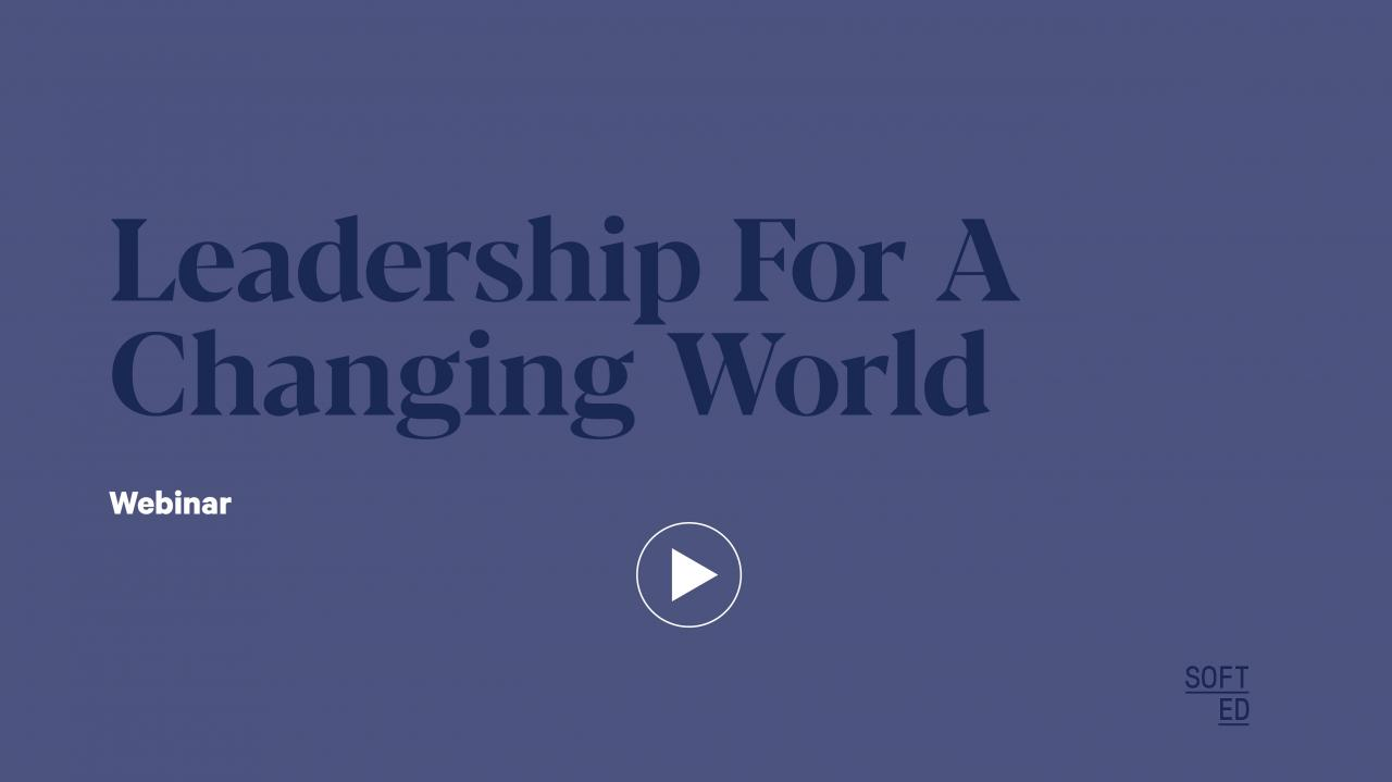 Leadership For A Changing World